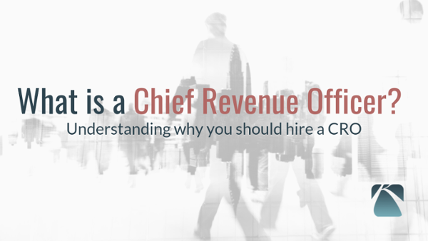 What is Chief Revenue Officer and 3 Reasons Why You Should Hire One