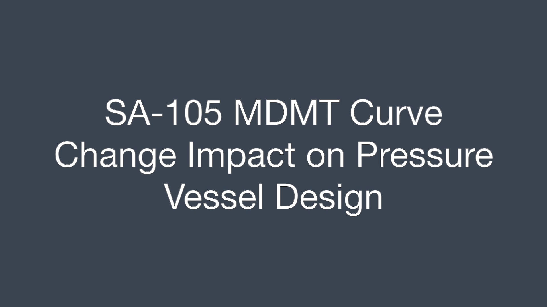 Webinar Video 1 Final_SA-105 MDMT Curve Change
