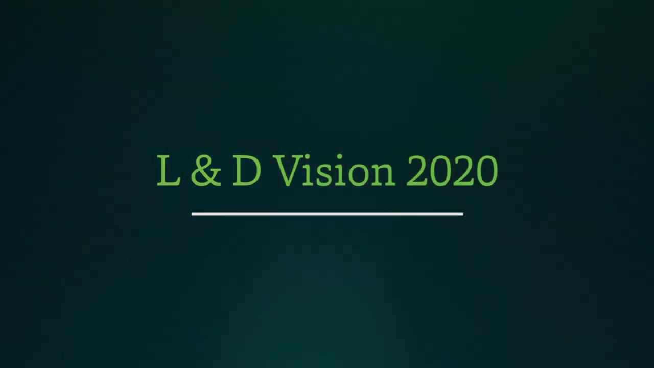 The L&D Vision 2020