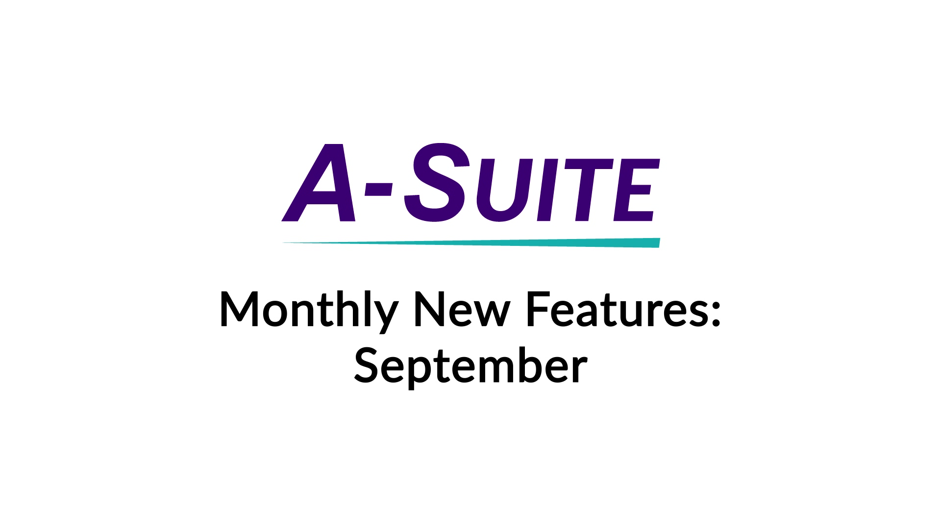 A-Suite Monthly Features - September