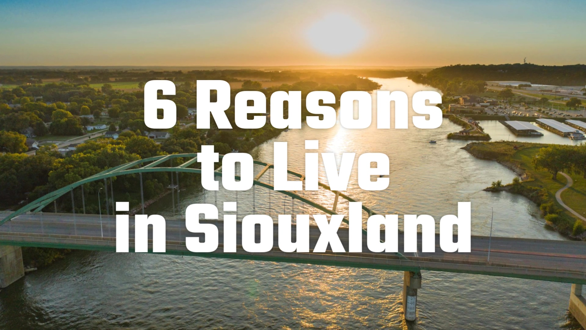 6_Reasons_to_Live_in_Siouxland_-_New_1080p
