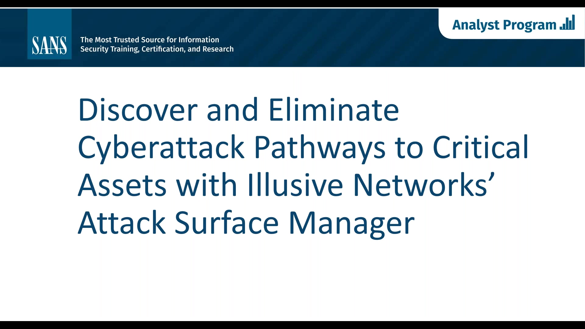 Discover and Eliminate Cyberattack Pathways to Critical Assets with Illusive Networks Attack Surface