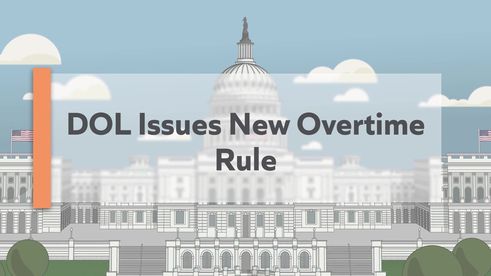 DOL Issues New Overtime Rule