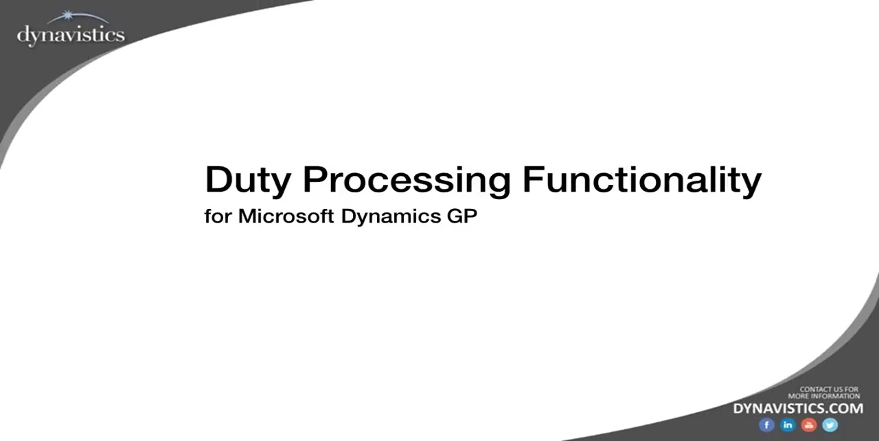 How to Manage Duty Processing in Dynamics GP