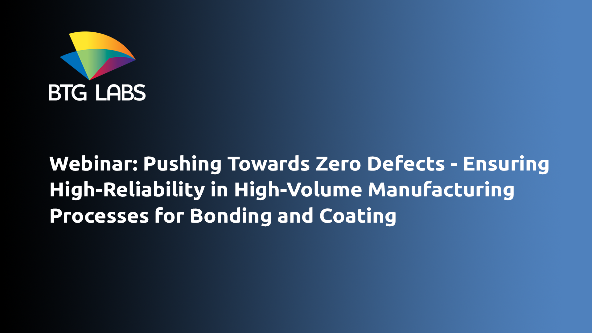 pushing-towards-zero-defects-ensuring-high-reliability-webinar