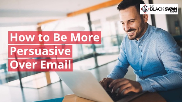 Video #2 - How to Be More Persuasive Over Email