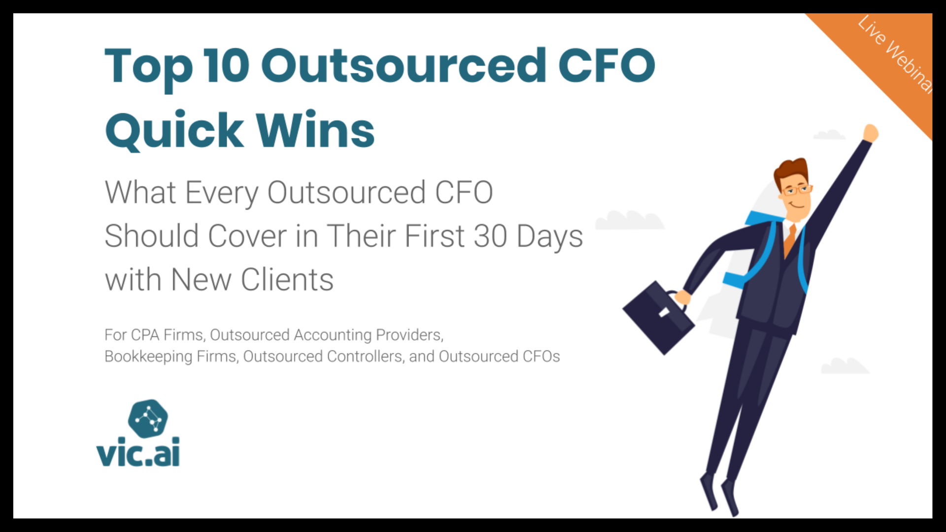 Top 10 Outsourced CFO Quick Wins (What Every Outsourced CFO Should Cover in Their First 30 Days with