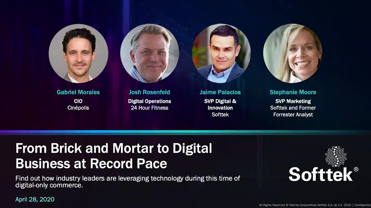 SofttekWebinar_From Brick and Mortar to Digital Business at Record Pace