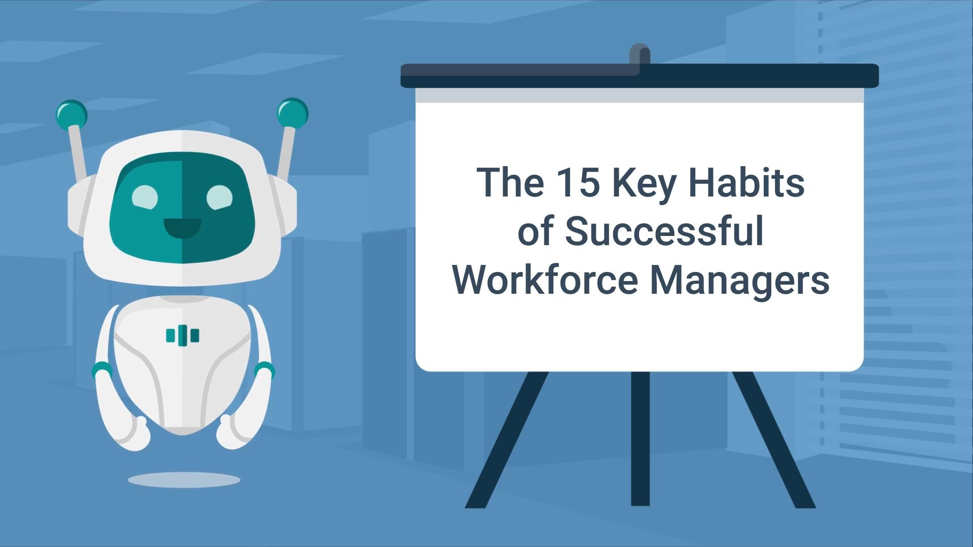 2019-05-03_15_Key_Habits_Of_Successful_Workforce_Managers_EN
