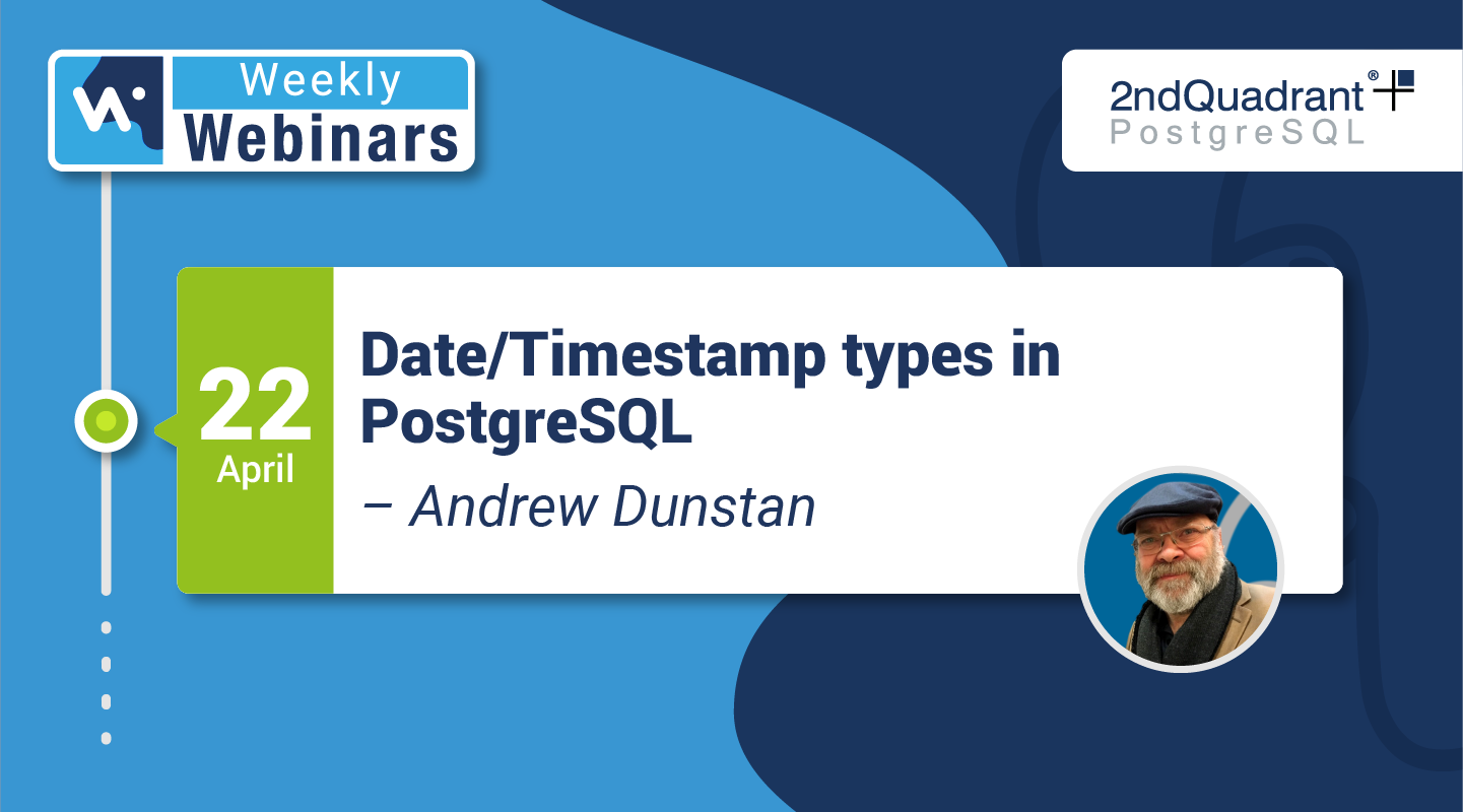 DateTimestamp types in PostgreSQL by Andrew Dunstan - Hubspot