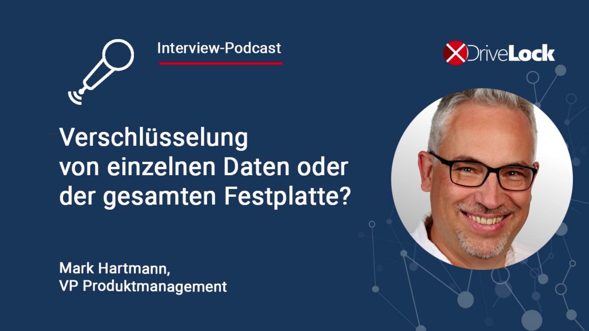 20200528-Verschluesselung-Dateien-vs-Festplatte-Podcast-Mark-Hartmann