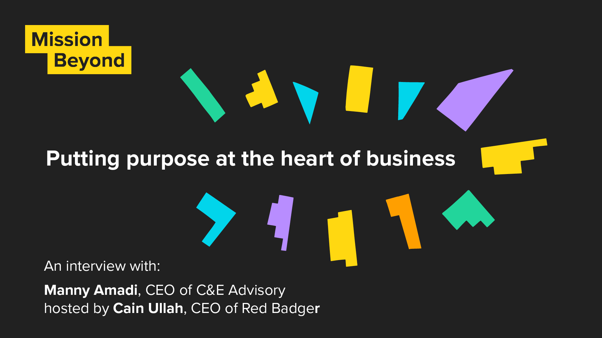 Putting purpose at the heart of business - a Q&A with Cain Ullah and Manny Amadi