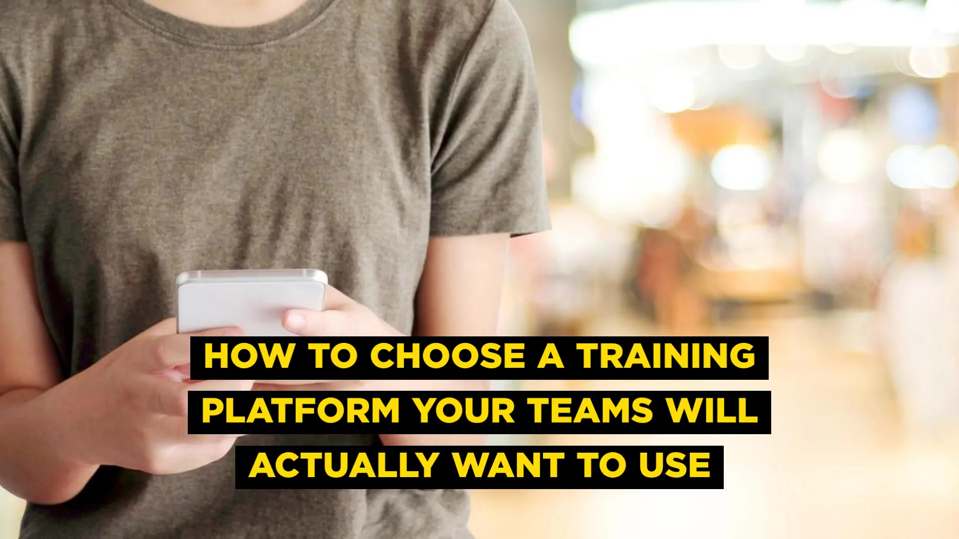 HOW_TO_CHOOSE_A_TRAINING_PLATFORM_YOUR_T (1)