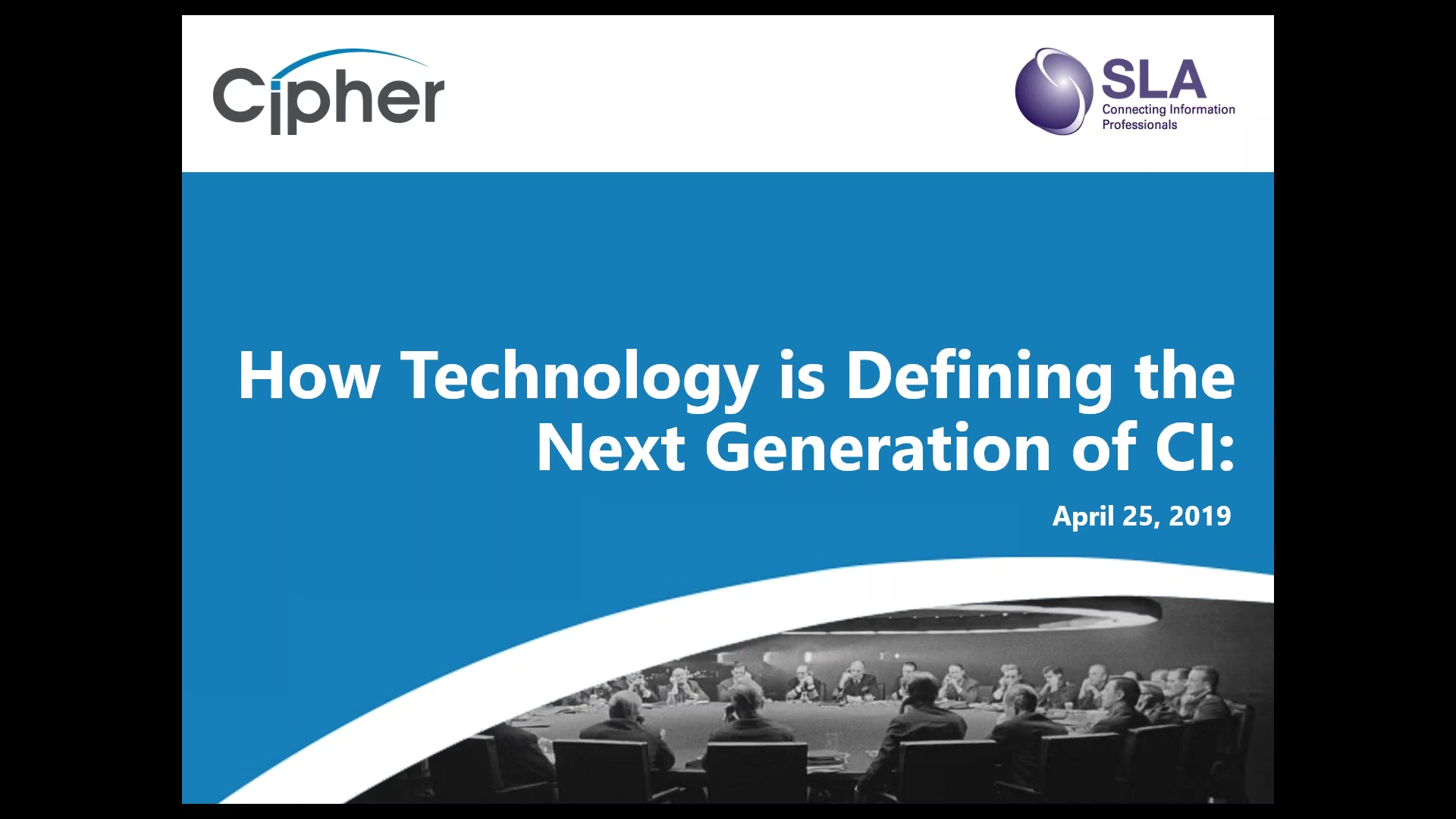 2019-04-25 12.06 How Technology is Defining the Next Generation of Competitive Intelligence