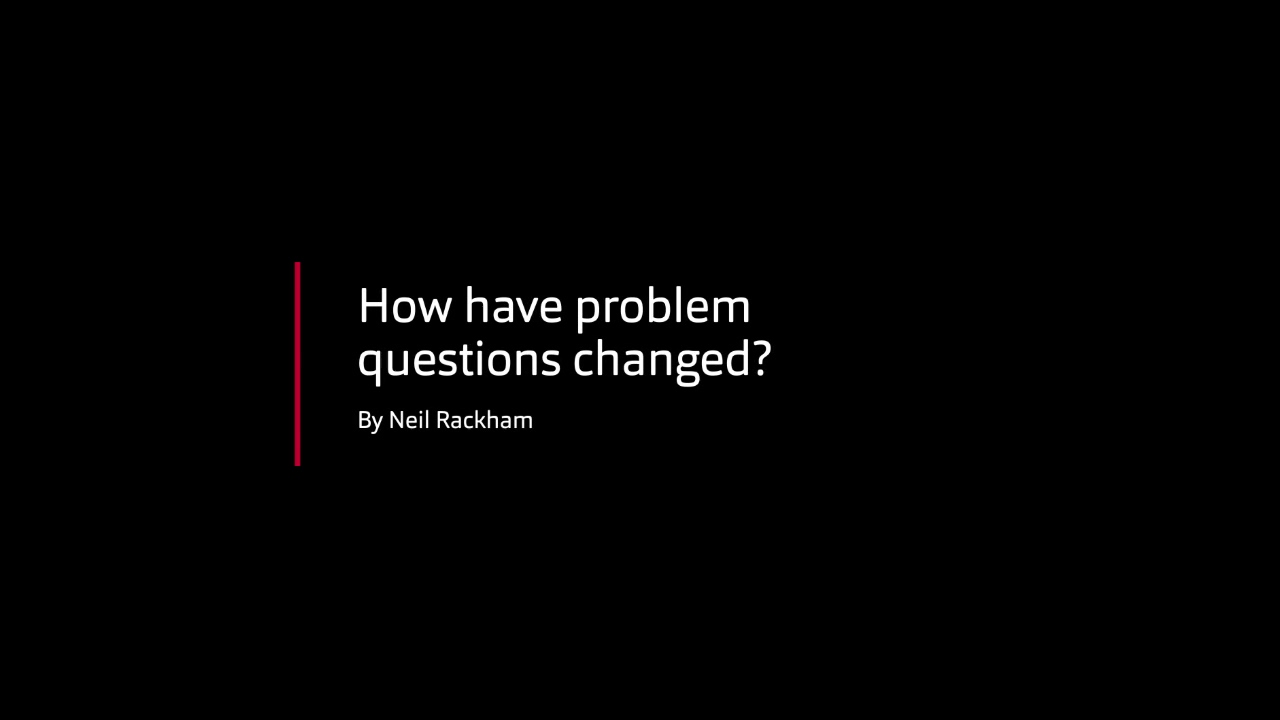 Neil Rackham - Problem questions
