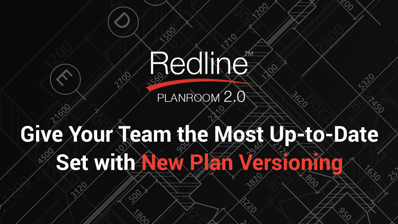 Give Your Team the Most Up-to-Date Set with New Plan Versioning for Redline 2.0