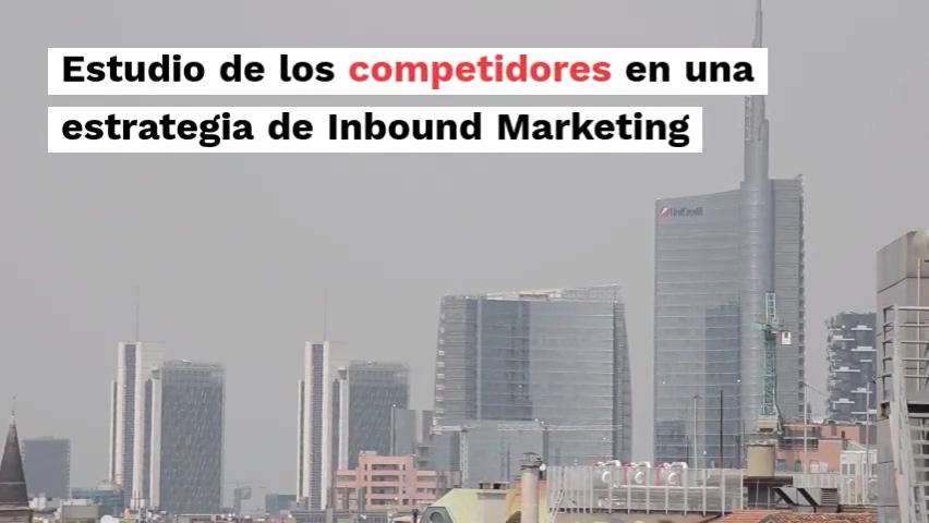 Estudio de los competidores en una estrategia de Inbound Marketing