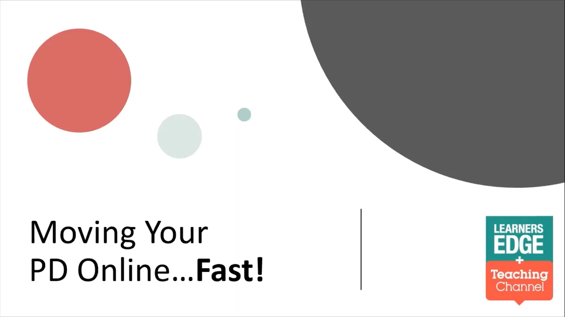 Moving Your PD Online...Fast! Webinar