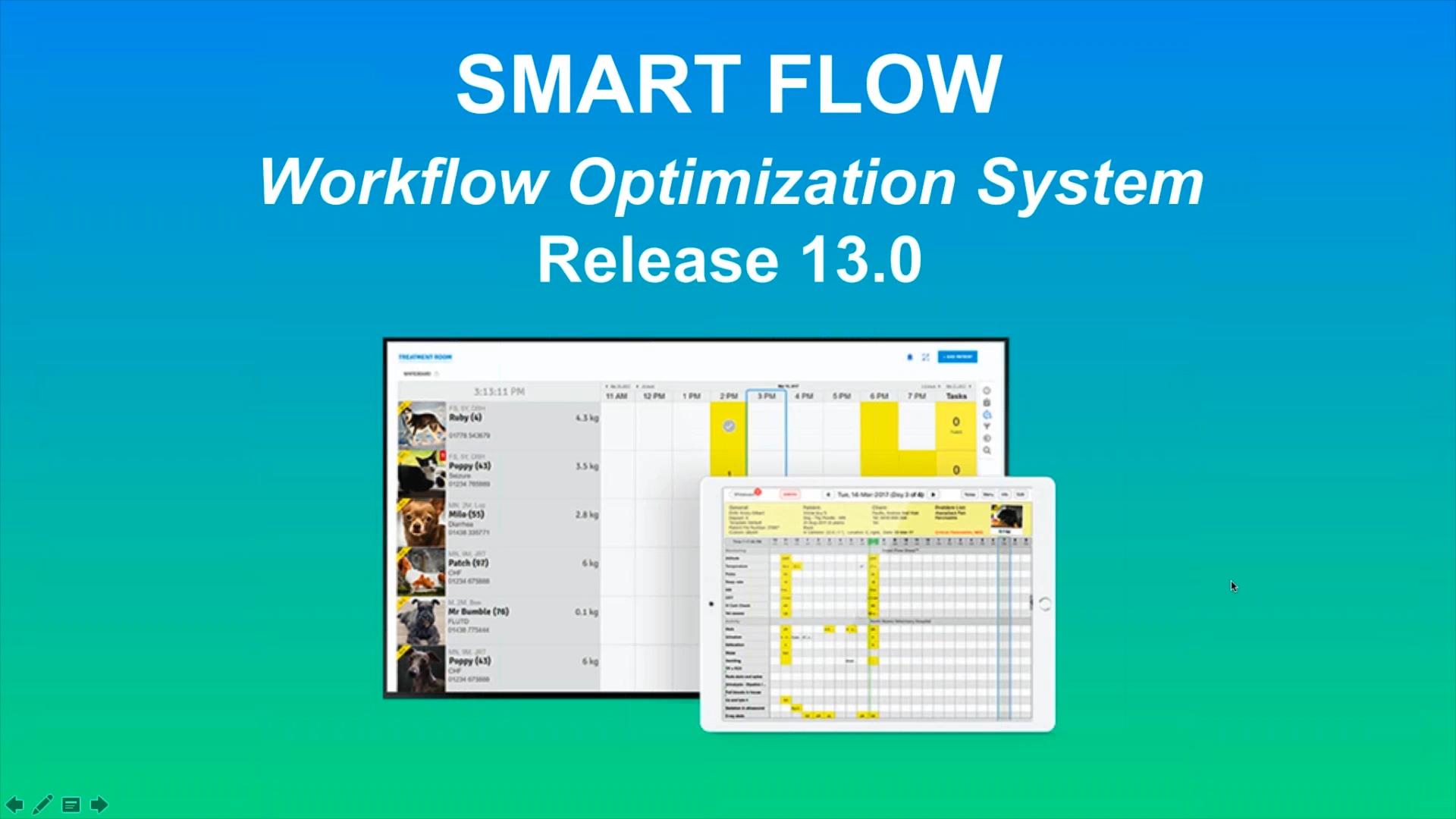 Webinar Recording: Smart Flow New Release 13.0 Coming Soon - 10/25/2017