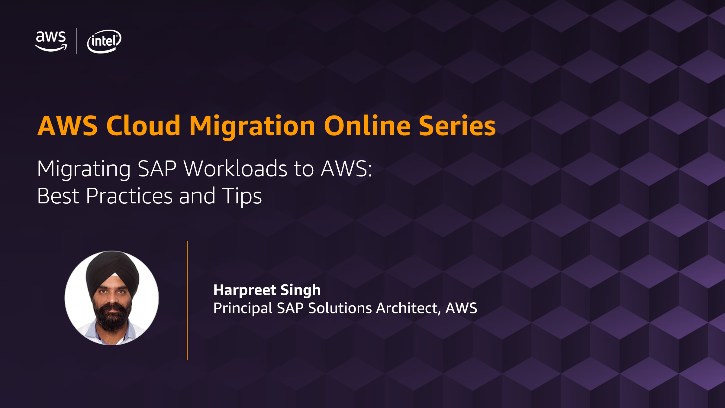 Migration Online Series: Migrating SAP Workloads to AWS - Best Practices and Tips