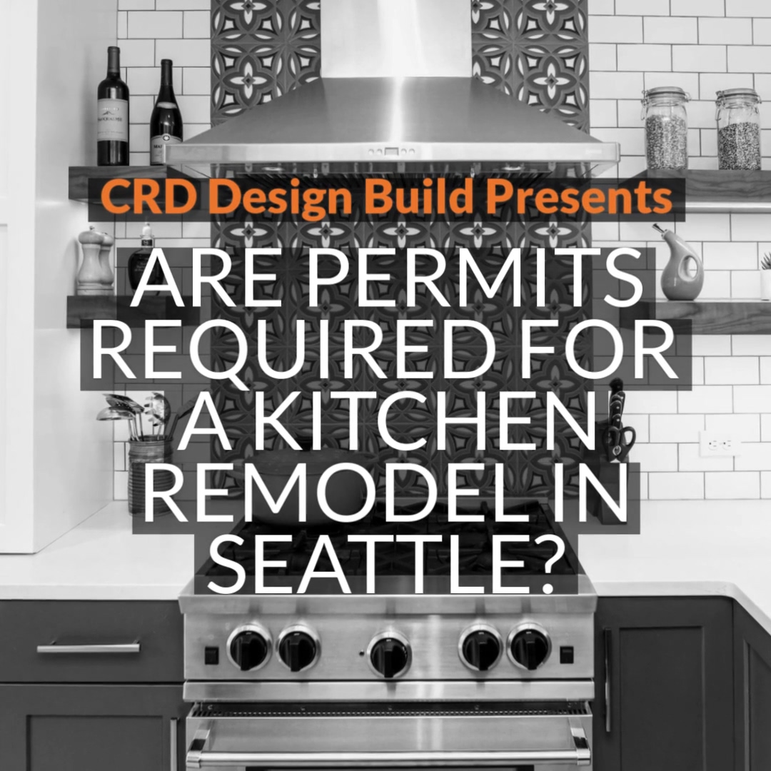 Are Permits Required for a Kitchen Remodel in Seattle?