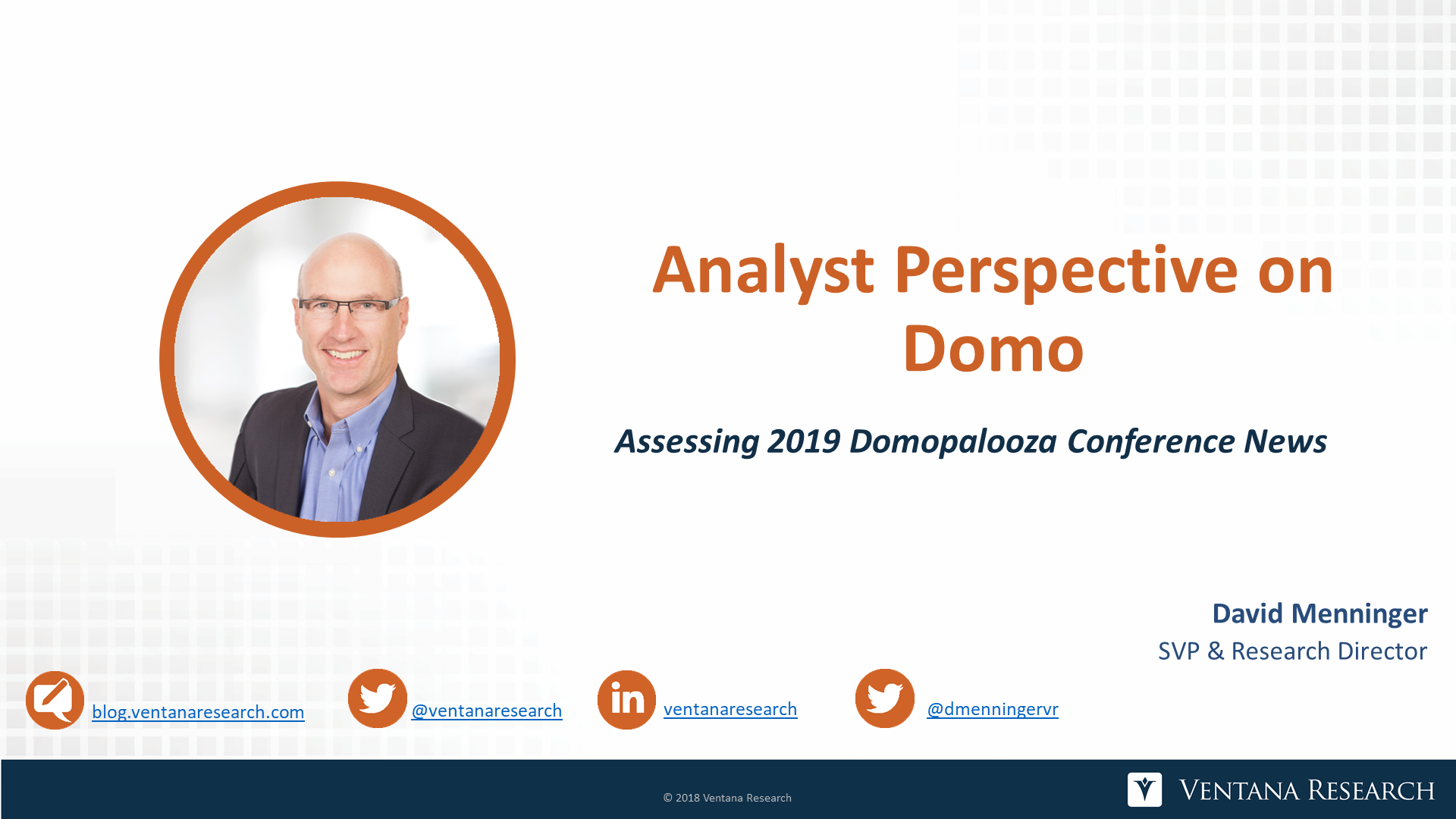 Ventana_Research-David_Menninger-Domopalooza_2019-Analyst_Perspective