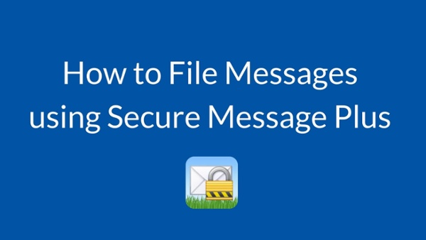 How to File Messages using Startel SM+ app