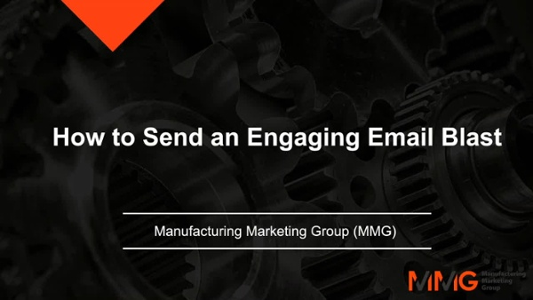 MMG Webinar - How to Send an Engaging Email Blast-1