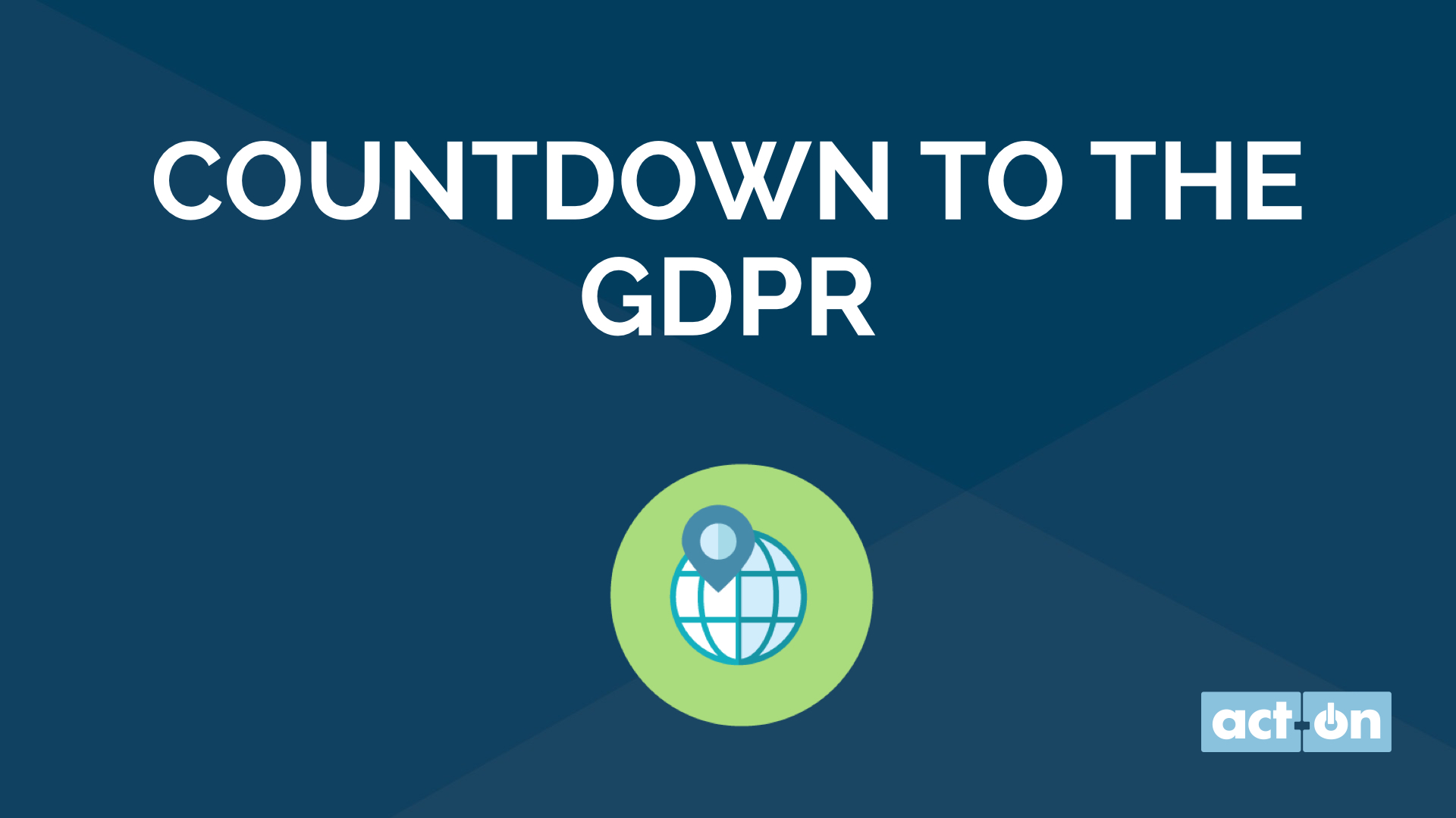 Countdown to the GDPR