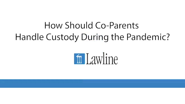 How Should Co-Parents Handle Custody During the Pandemic_ - EDITED_