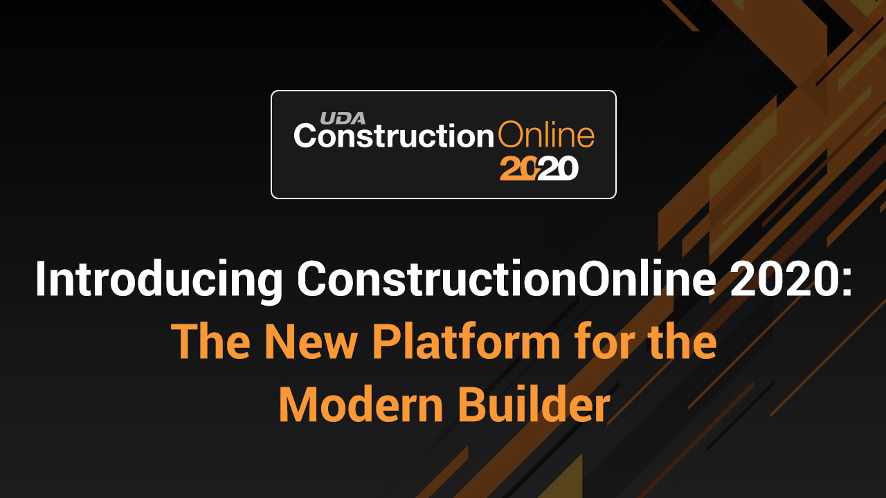 Introducing ConstructionOnline 2020 - The New Platform for the Modern Builder