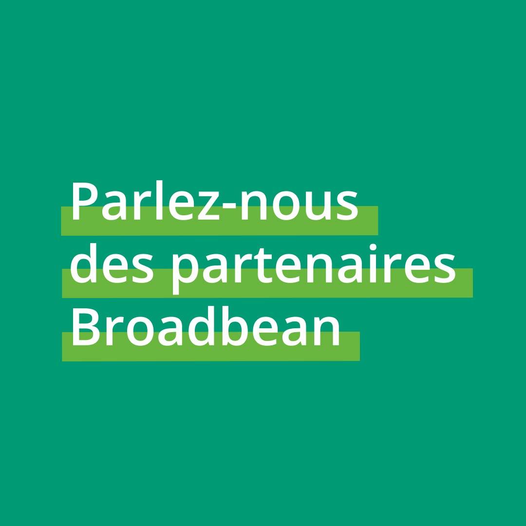 7.Parlez-nous des partenaires Broadbean