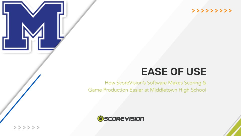 How ScoreVision's Software Makes Scoring & Game Production Easier at Middletown High School