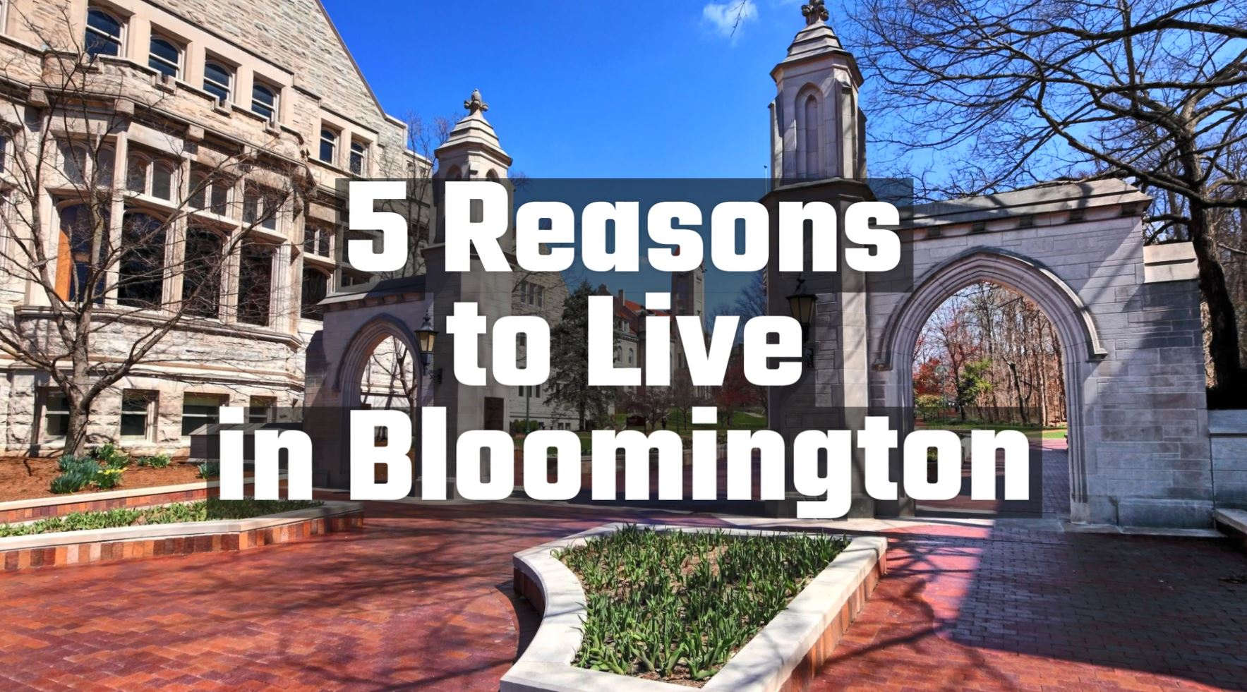 5_Reasons_to_Live_in_Bloomington_1080p - Final