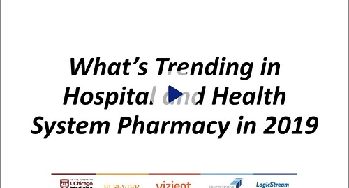 Whats Trending in Hospital Pharmacy in 2019