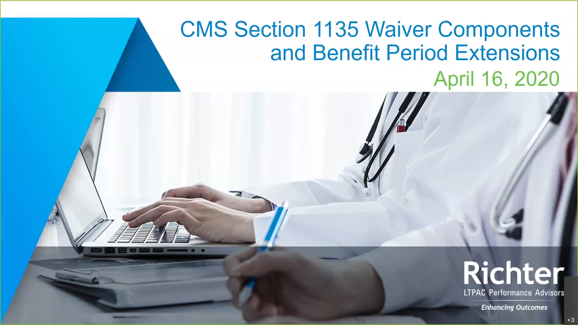 Webinar Recording{3} CMS Section 1135 Waiver Components and Benefit Period Extensions (ID 150420)