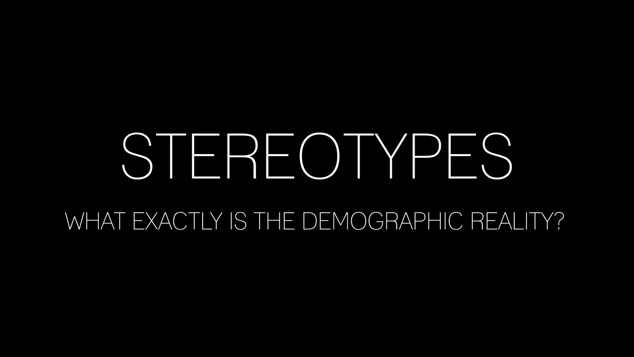 Stereotypes-_The_Demographic_Reality_(Captioned_by_Zubtitle)
