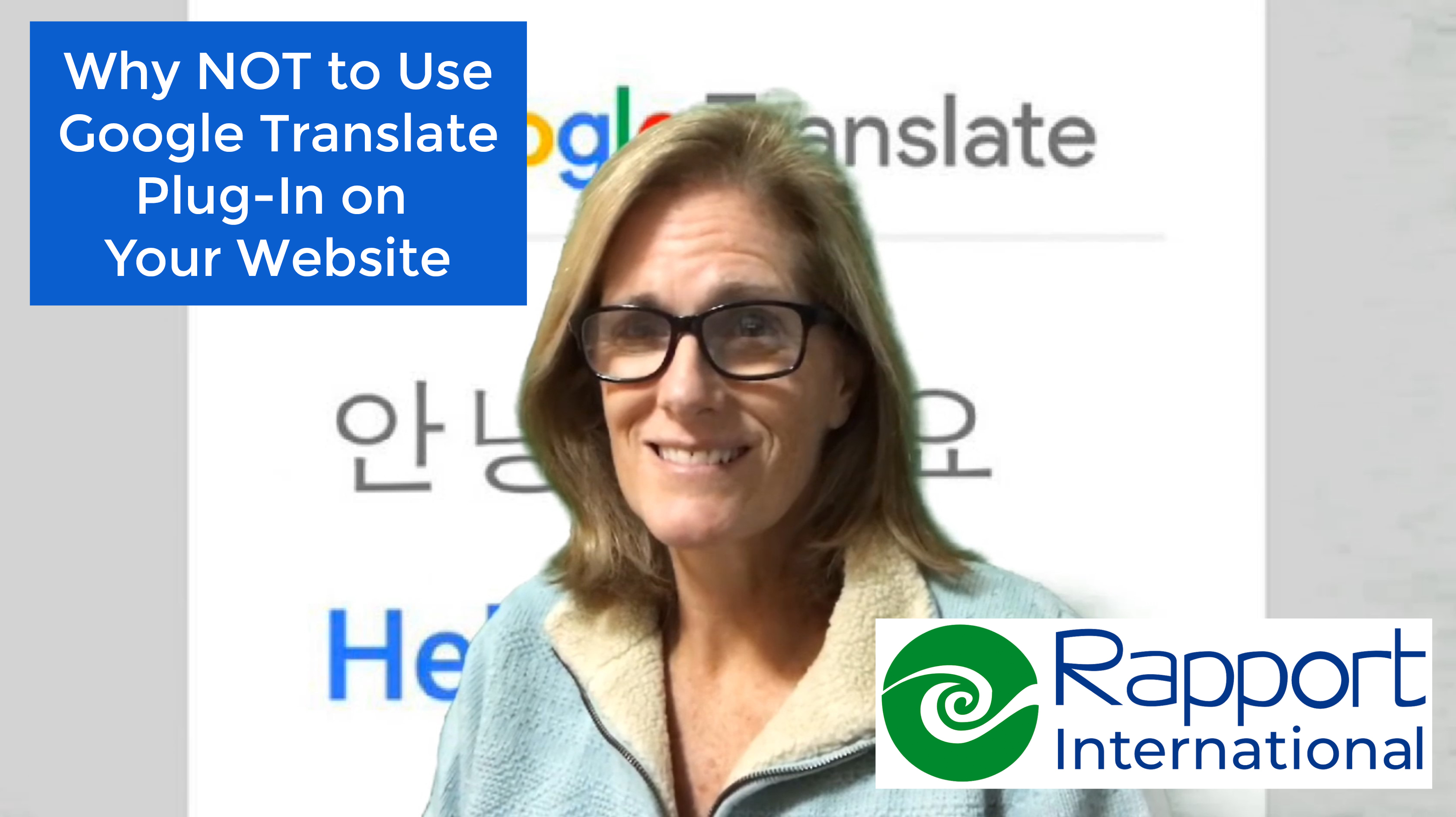 Why NOT to use Google Translate plug-in on your website
