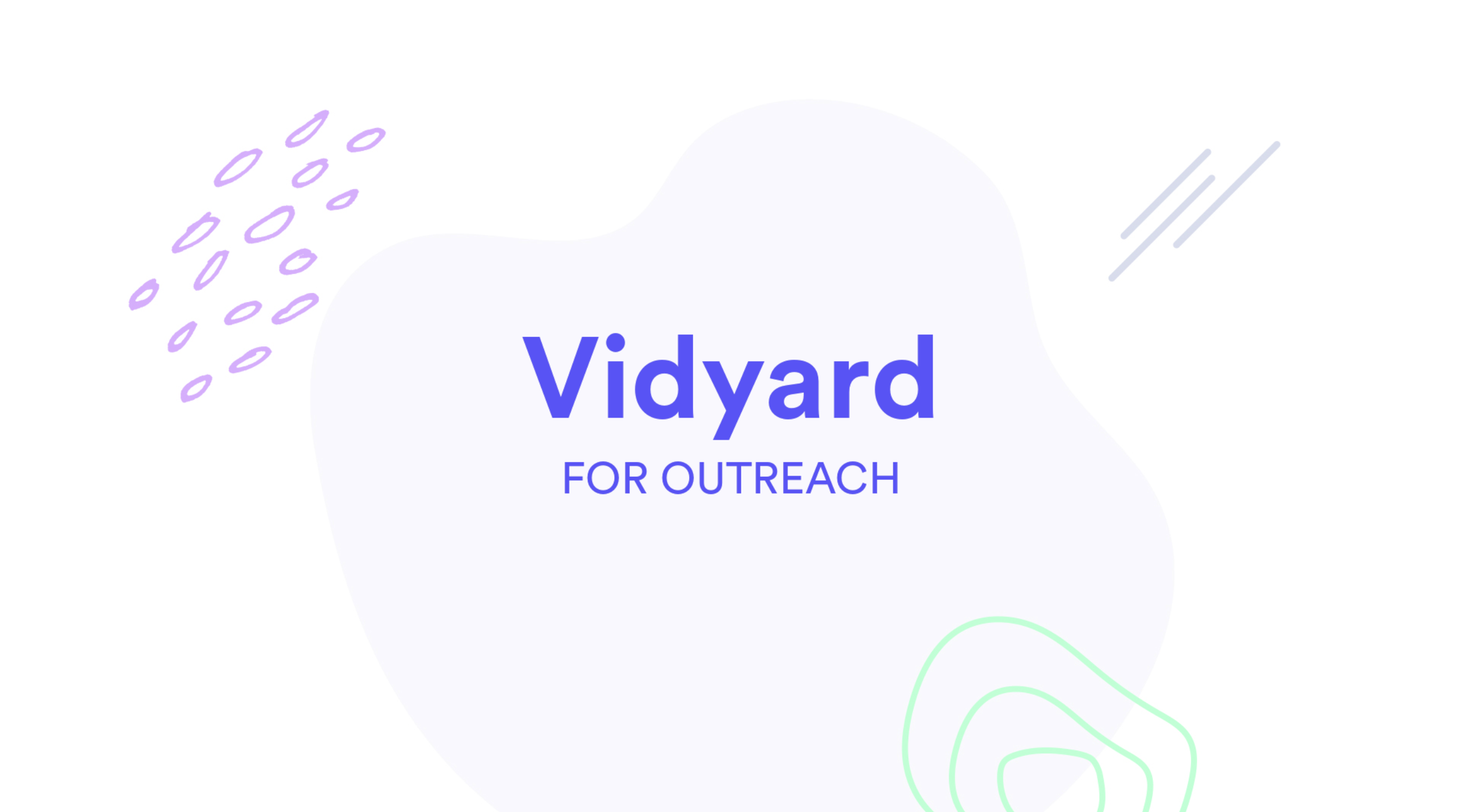Vidyard GoVideo + Outreach Integration Video
