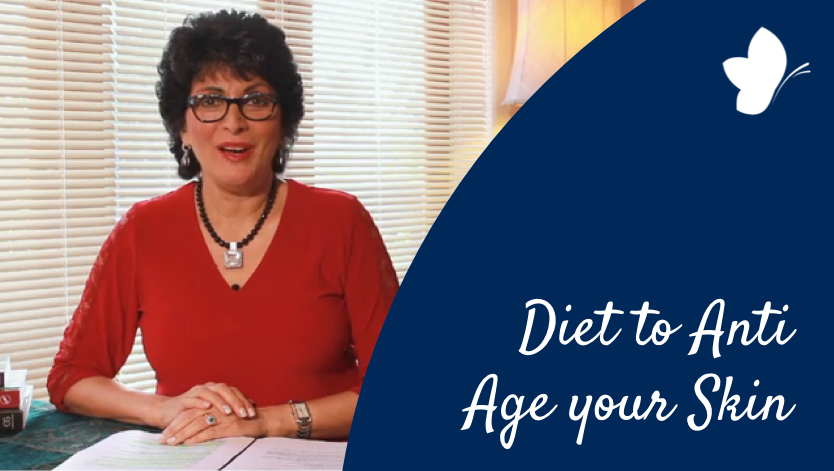 B8 How to use Diet to Anti Age your Skin