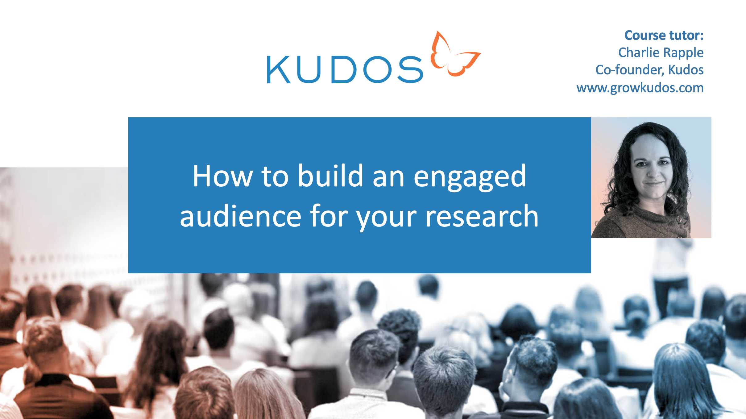 2019-10-24 10.59 How to build a global, engaged audience for your research.