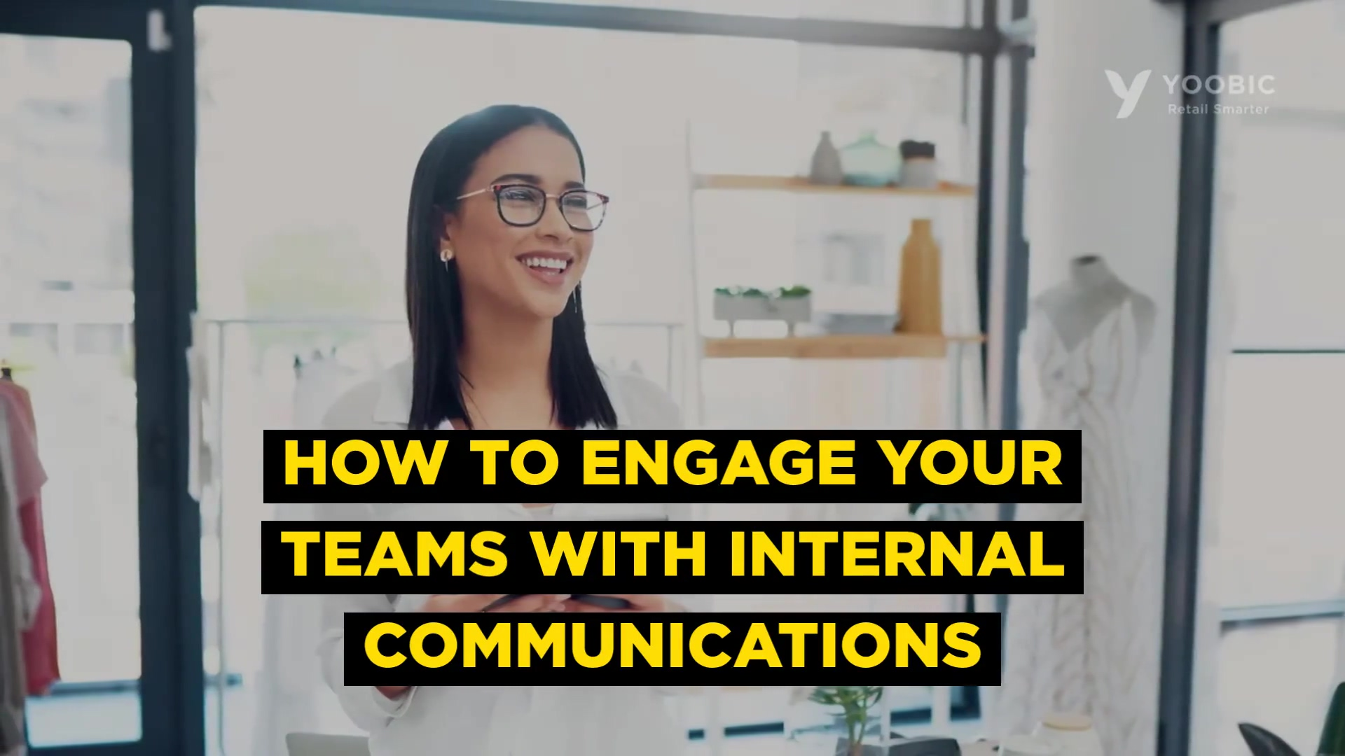 Engage with internal comms