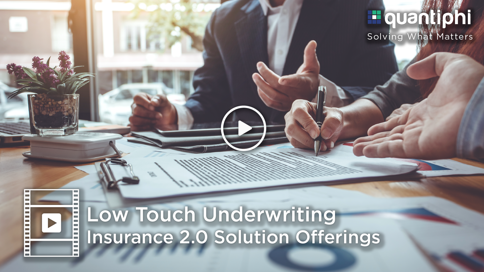 Quantiphi Insurance 2.0 Transforming Underwriting - Low Touch Underwriting Video