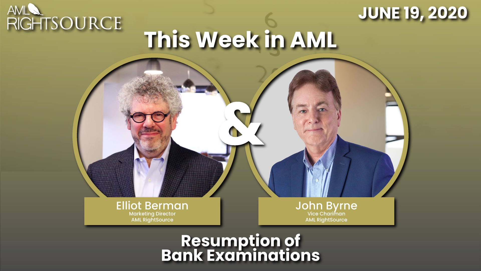This Week in AML Resumption of Bank Examinations