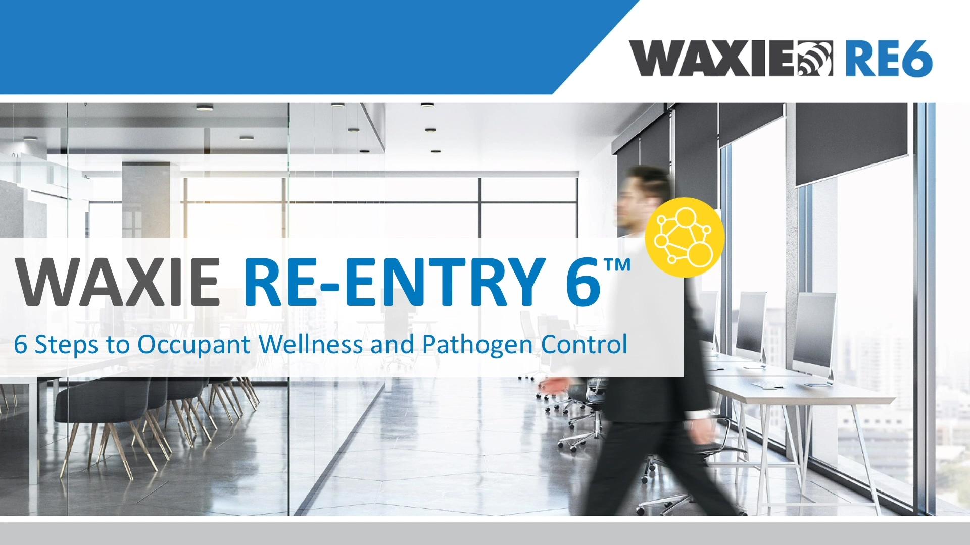 WAXIE RE6 Presentation 5-13