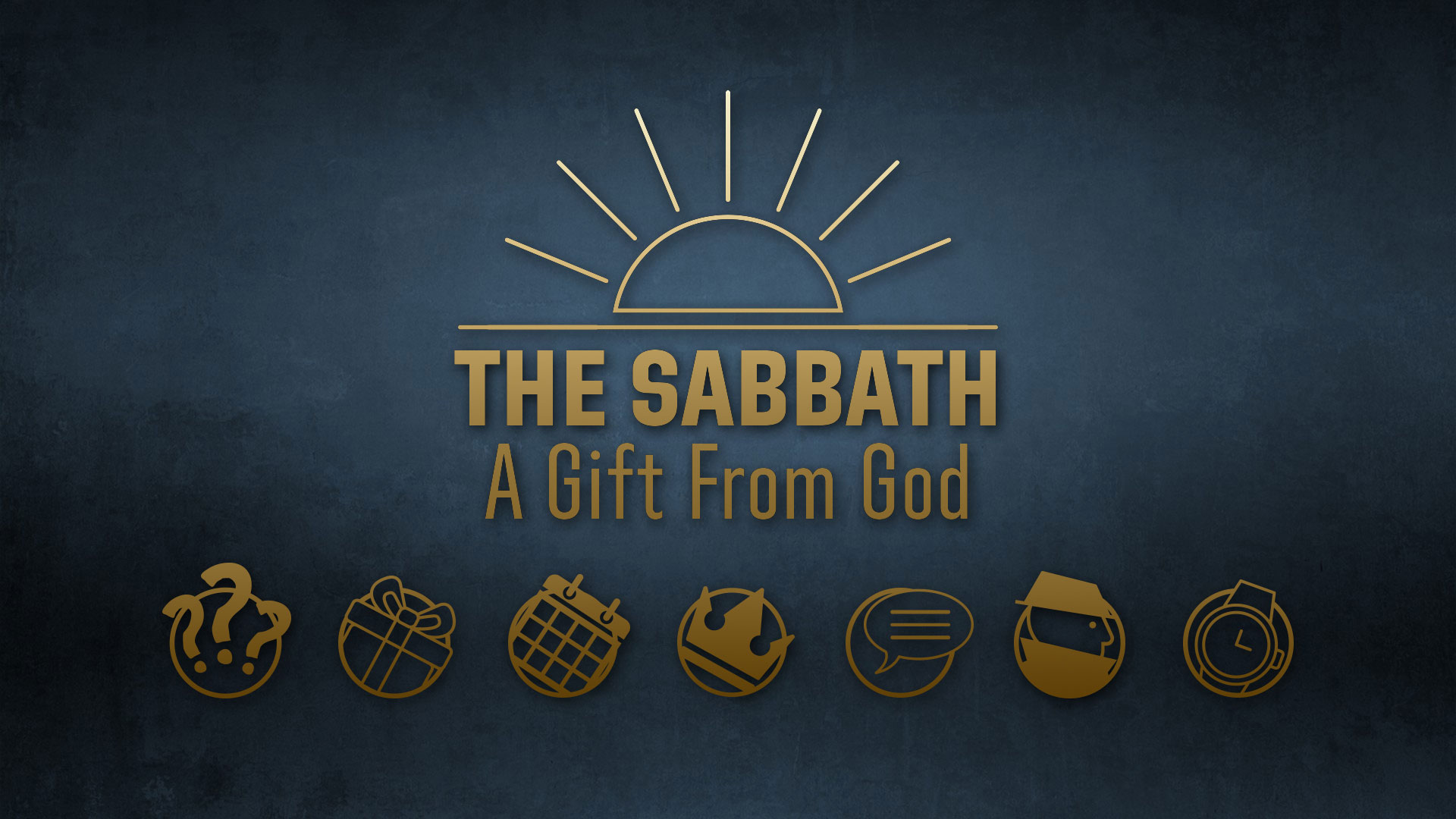 The Sabbath: A Gift From God