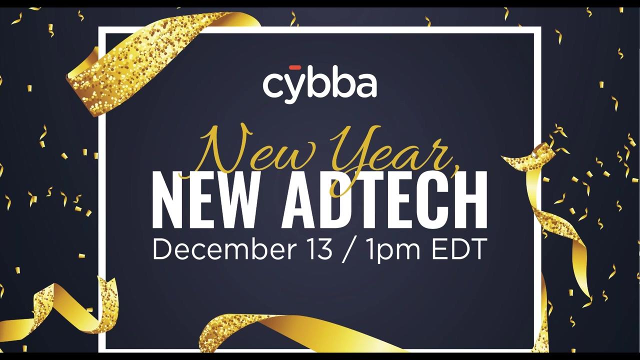 Cybba Webinar- New Year, New AdTech