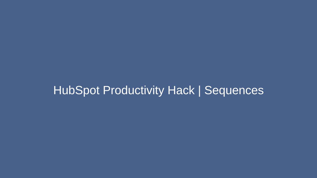 HubSpot Productivity Hack _ Sequences