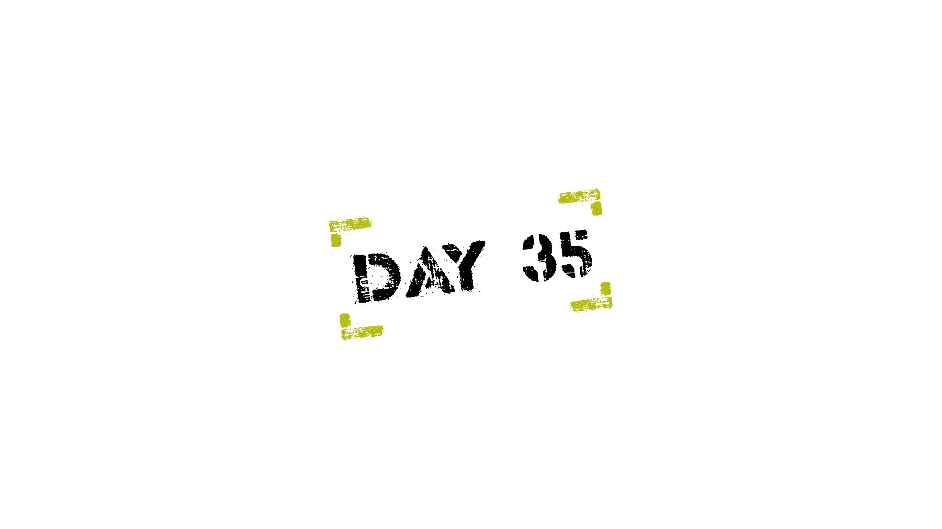 Quarantined - Day 35 - Innovation