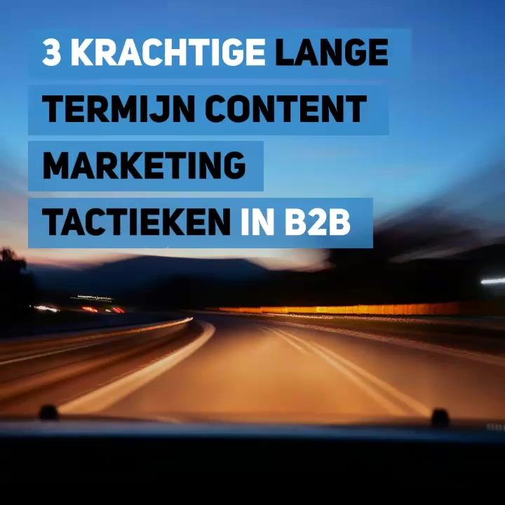 _3_krachtige_lange_termijn_content_marke